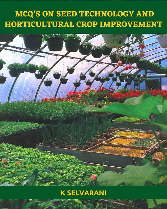 MCQ's on Seed Technology and Horticultural Crop Improvement - Front Cover