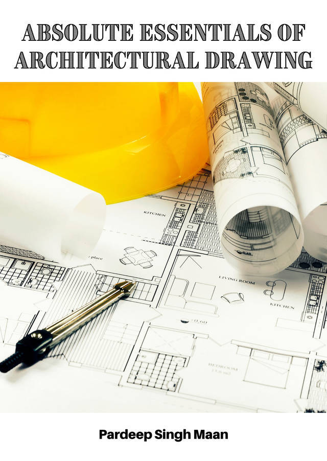 Absolute Essentials of Architectural Drawing