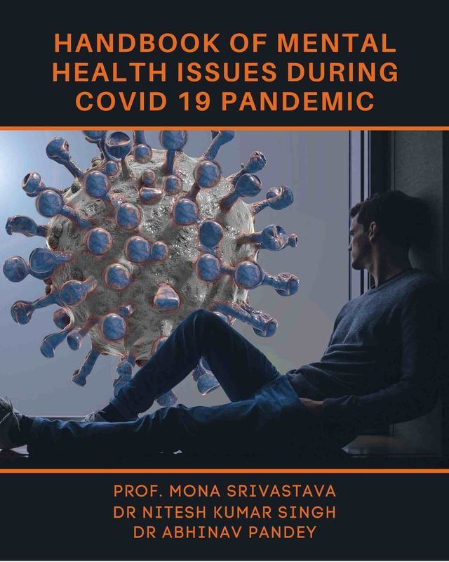 Handbook of Mental Health Issues During COVID 19 Pandemic ...