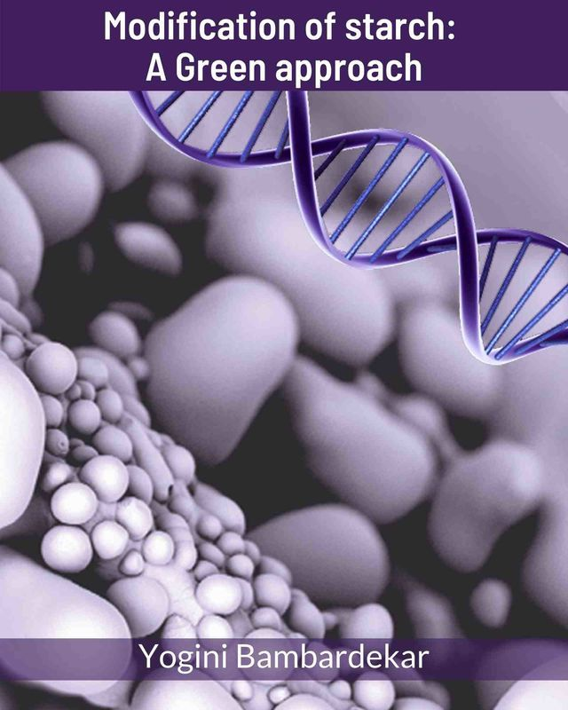 Modification of starch: A Green approach - Front Cover