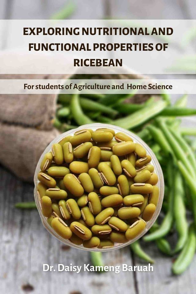 Exploring Nutritional and Functional Properties of Ricebean
