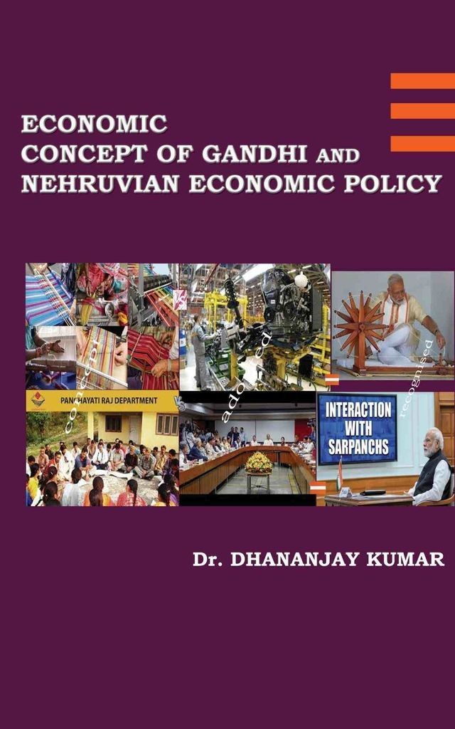 Economic Concept of Gandhi and Nehruvian Economic Policy - Front Cover