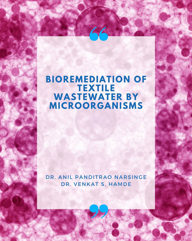 Bioremediation of textile Wastewater by Microorganisms - Front Cover