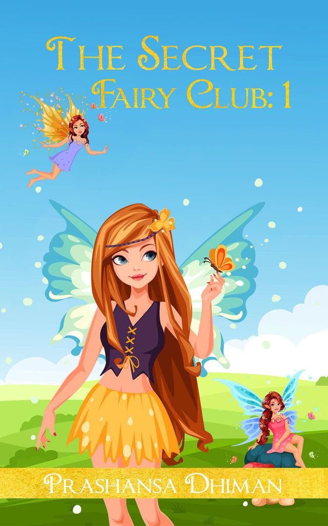 The Secret Fairy Club: 1