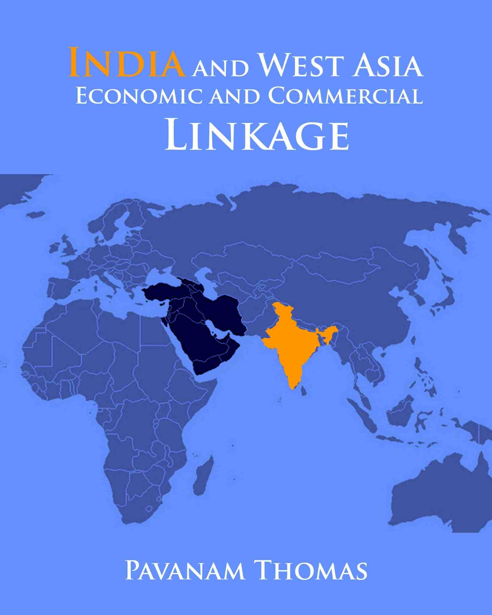 India and West Asia Economic and Commercial Linkage - Front Cover