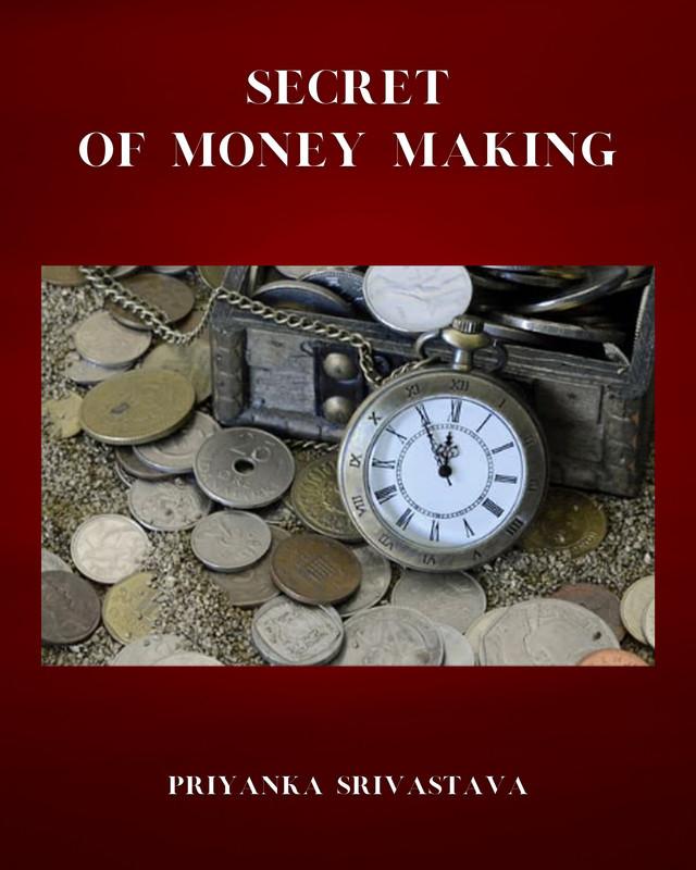 Secret of money making - Front Cover