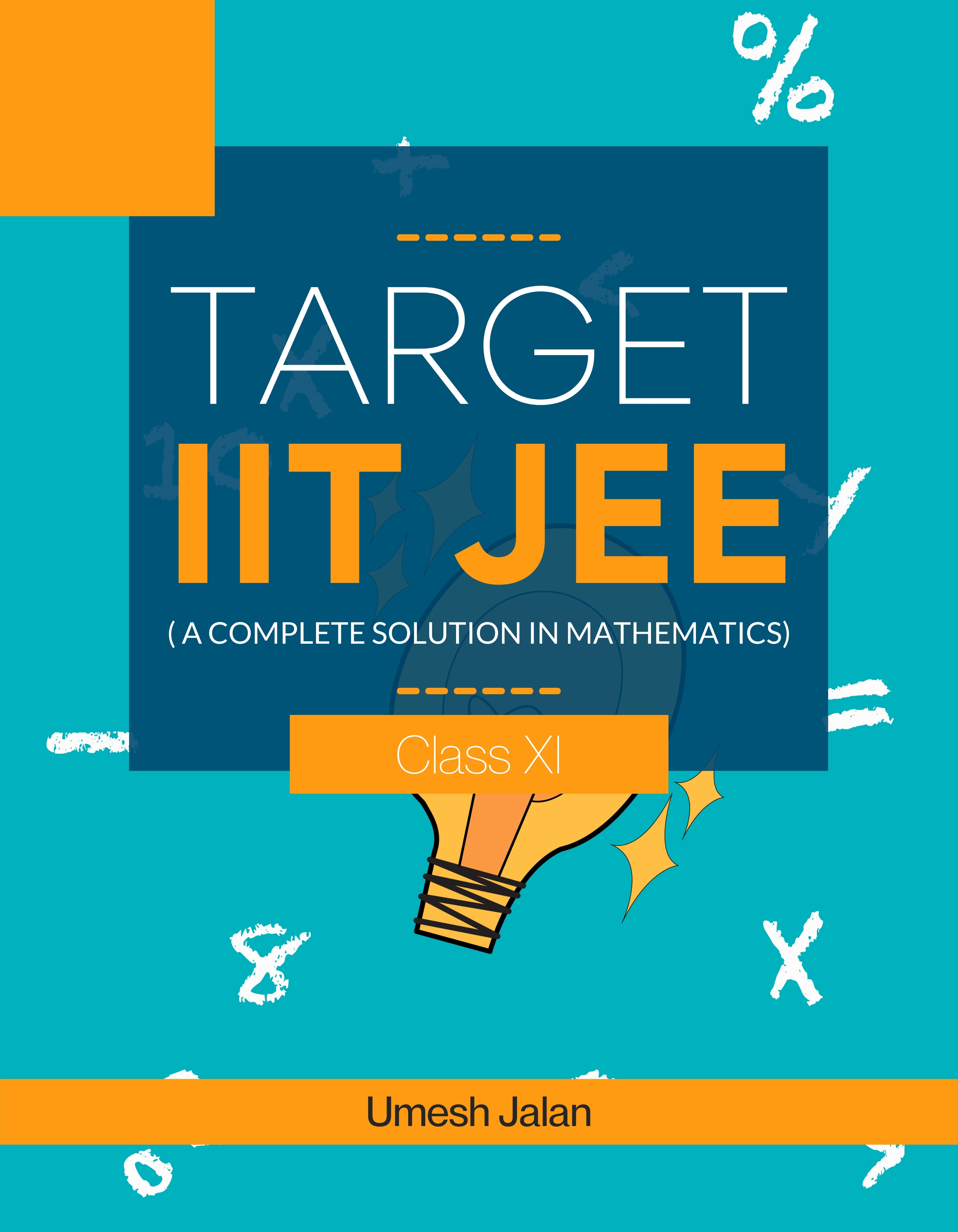 Target IIT JEE ( A complete solution in Mathematics) Class XI - Front Cover