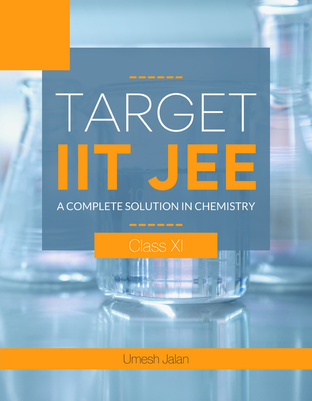 Target IIT JEE ( A complete solution in Chemistry) Class XI