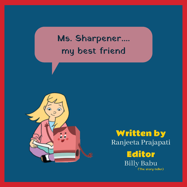 Ms. Sharpener My Best Friend - Front Cover