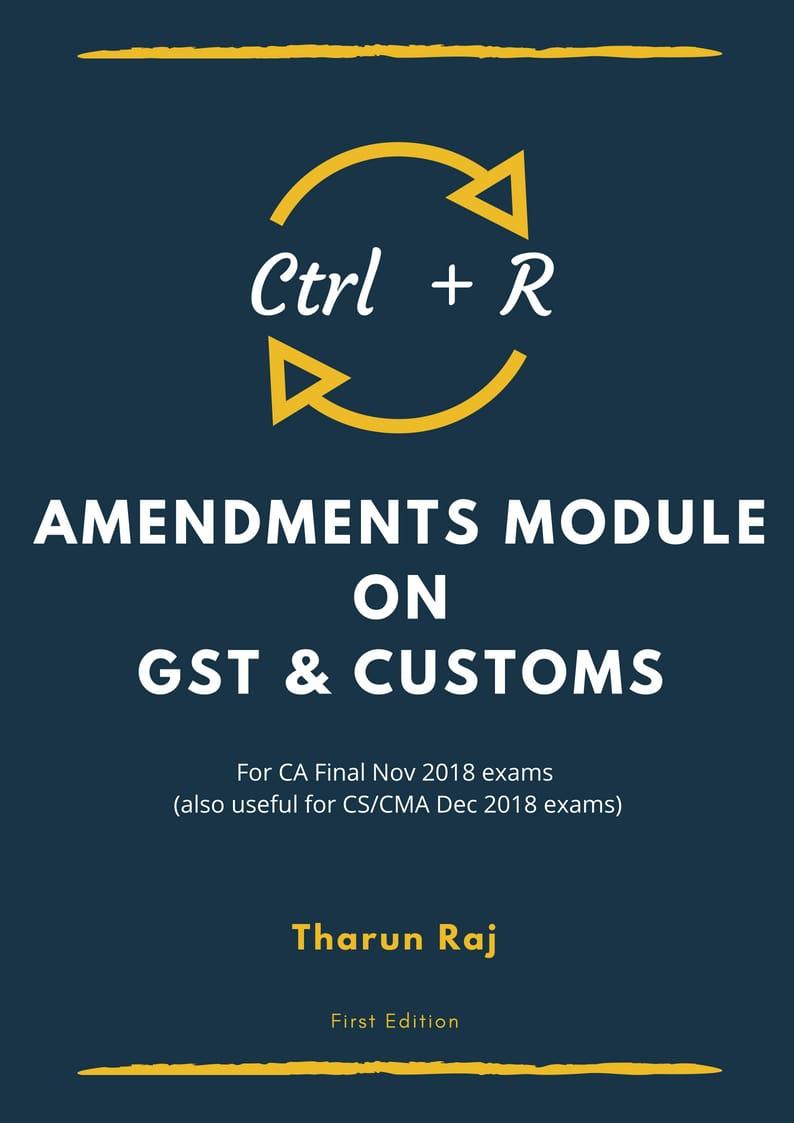 Ctrl + R - Amendment Module on GST & Customs - Front Cover