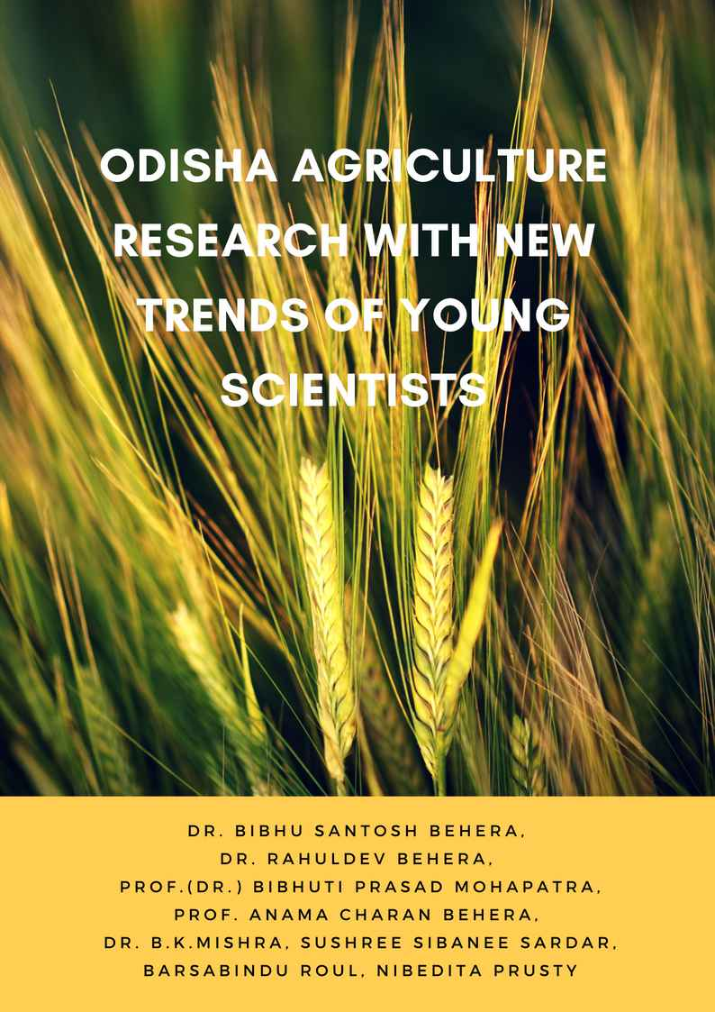 Odisha Agriculture Research with New Trends of Young Scientists