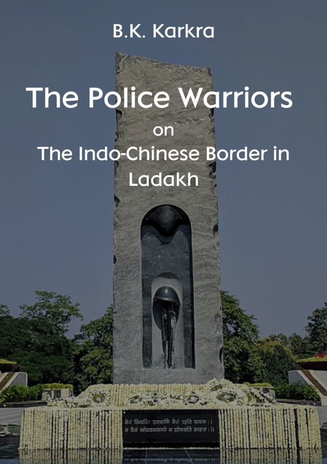 The Police Warriors on The Indo-Chinese Border in Ladakh - Front Cover