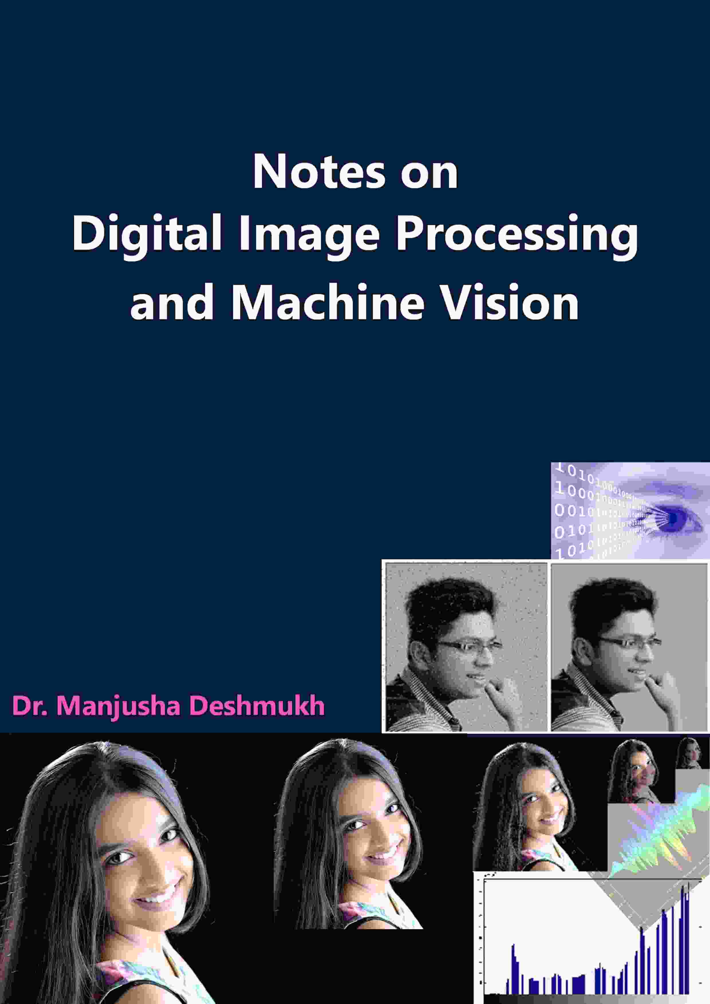 Notes on Digital Image Processing and Machine Vision - Front Cover