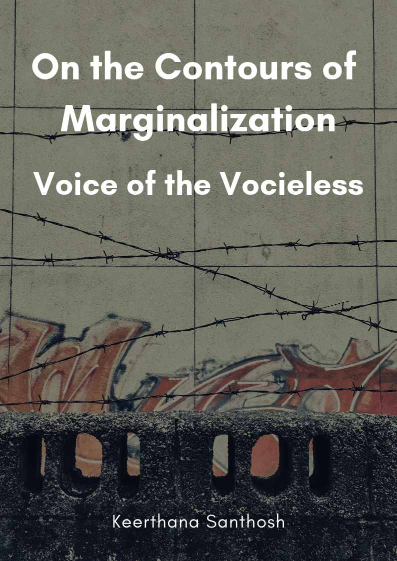On the Contours of Marginalization - Voice of the Voiceless