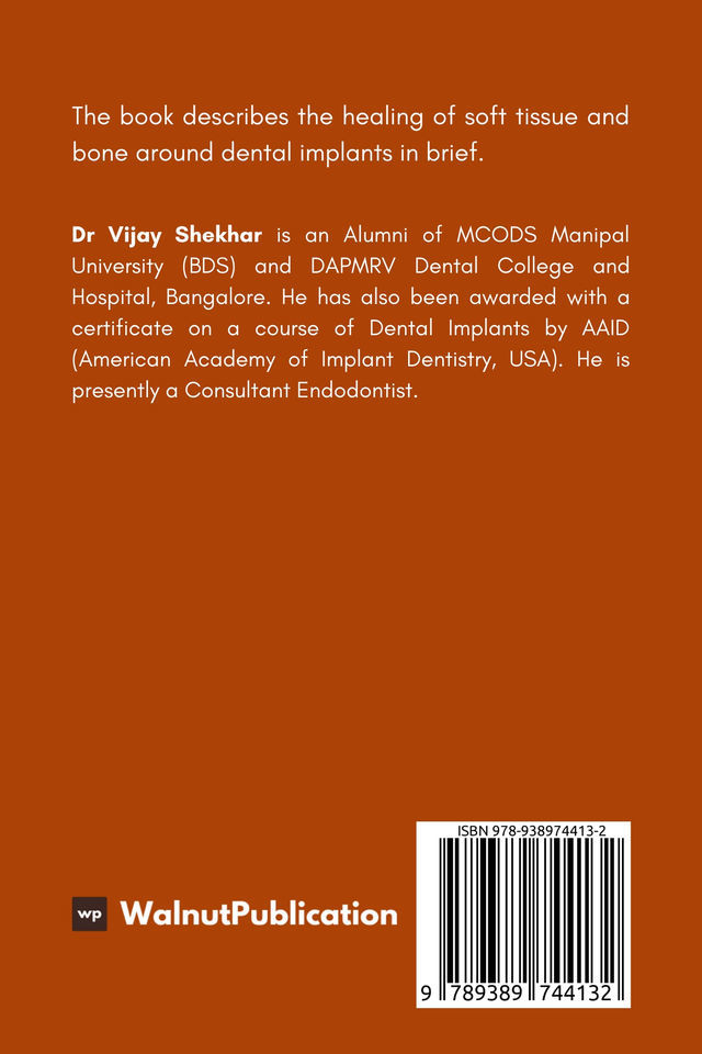 Healing of Soft Tissue and Bone Around Implants - Back Cover