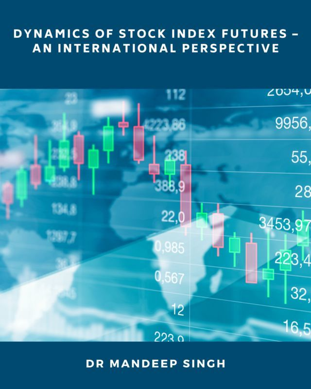 Dynamics of Stock Index Futures - An International Perspective - Front Cover