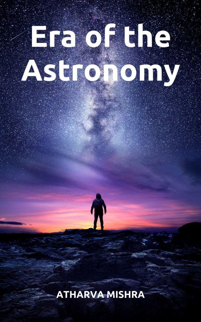 Era of the Astronomy