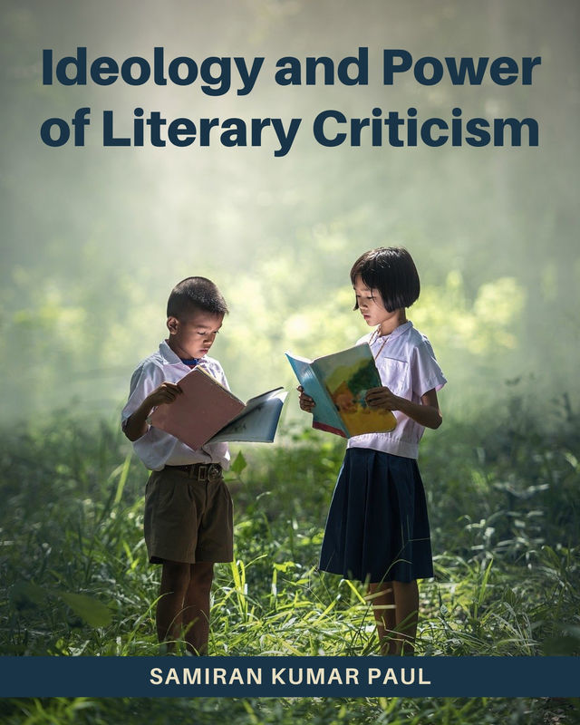 Ideology and Power of Literary Criticism