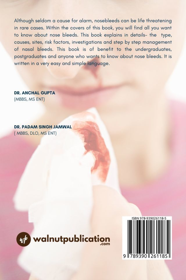 Nose Bleed - Causes Treatment and More - Back Cover