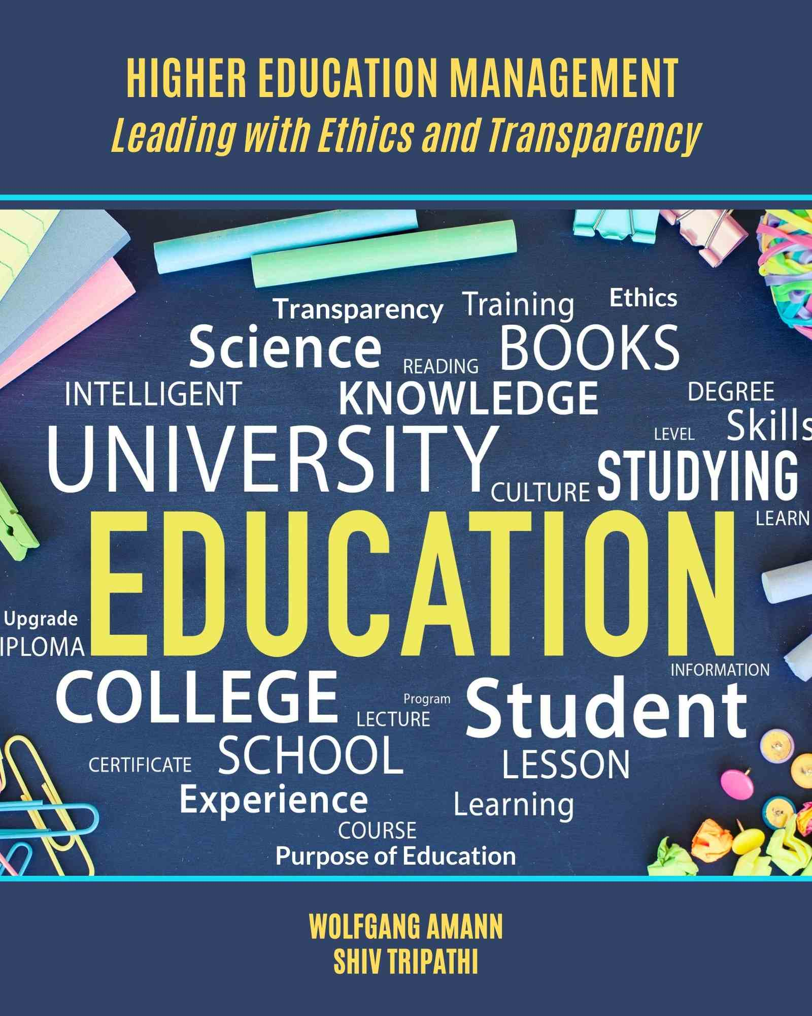 Higher Education Management: Leading with Ethics and Transparency - Front Cover