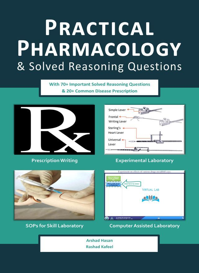 Practical Pharmacology & Solved Reasoning Questions