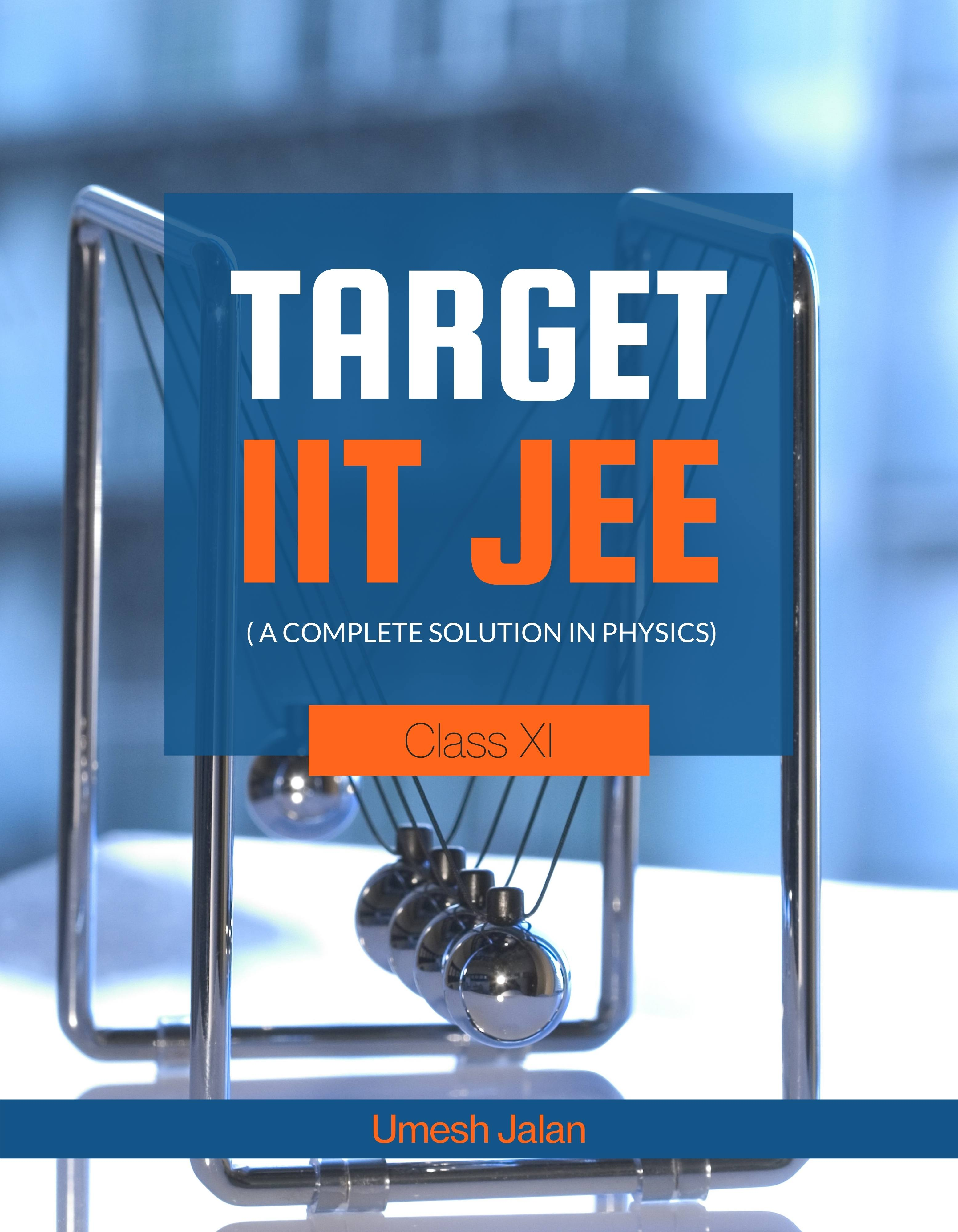 Target IIT JEE ( A complete solution in Physics) Class XI