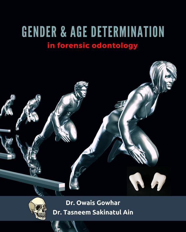 Gender & Age determination in forensic odontology