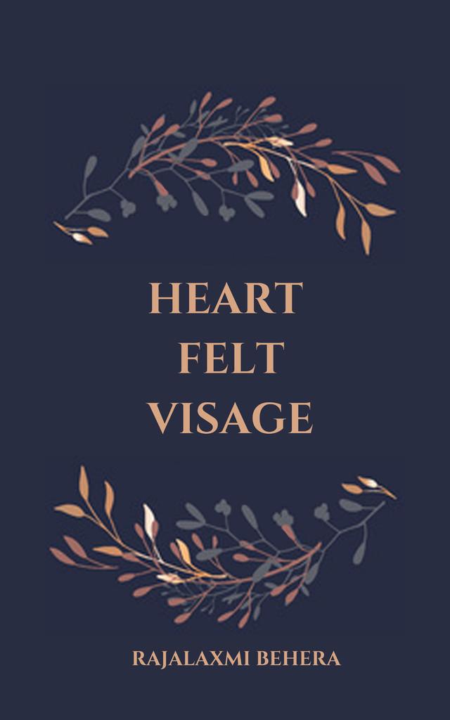 Heart Felt Visage - Front Cover