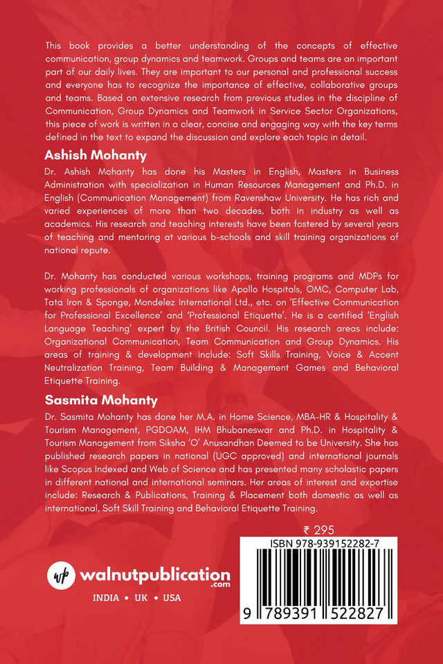 Integrated Role of Communication, Group Dynamics & Teamwork in Service Sector Organizations - Introduction to Concepts and Literature Reviews - Back Cover