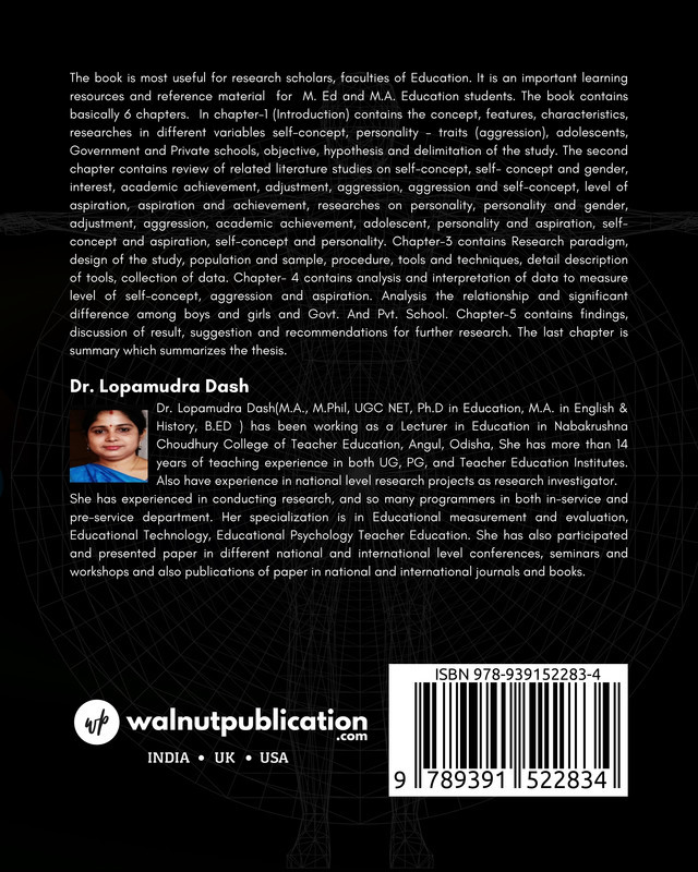 A Comparative Study On Self - Concept, Personality - Traits and Level Of Aspiration of Adolescents Studying in Government and Private High Schools in Odisha - Back Cover